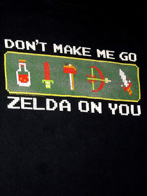 Legend of Zelda T-Shirt: Don't Make Me Go Zelda On You (Medium)