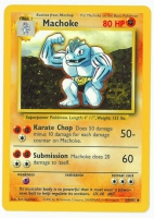 Pokemon TCG Card: Machop Stage 1: Machoke from Base